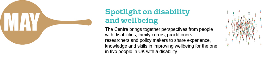 May - spotlight on disability and wellbeing