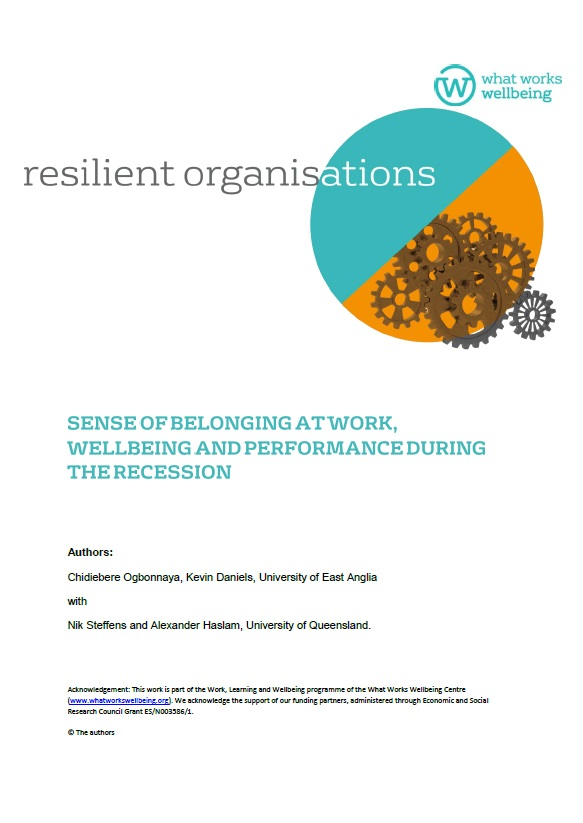 Resilient Organisations: Sense of Belonging at Work, Wellbeing and Performance During Recession