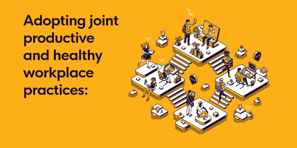 Adopting joint productive and healthy workplace practices: What impacts success?