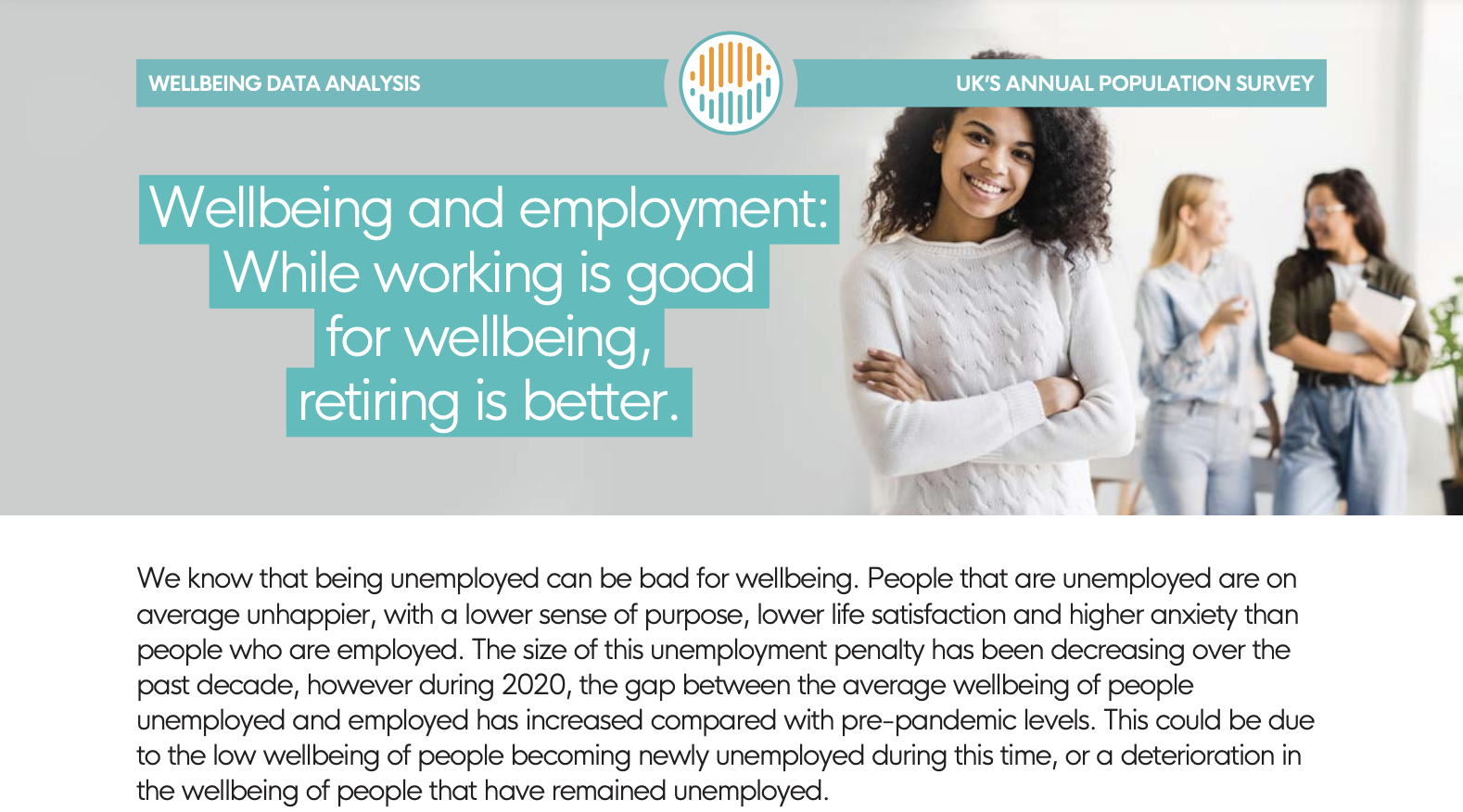 Wellbeing and employment: While working is good for wellbeing, retiring is better