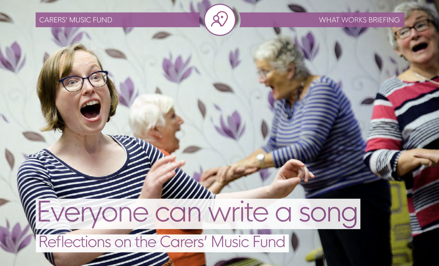 Everyone can write a song: reflections on the Carers' Music Fund